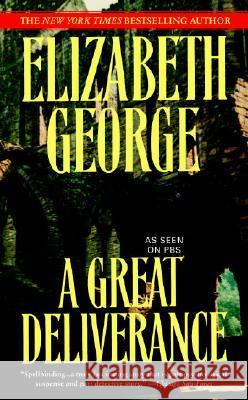 A Great Deliverance Elizabeth A. George 9780553384796 Bantam Books