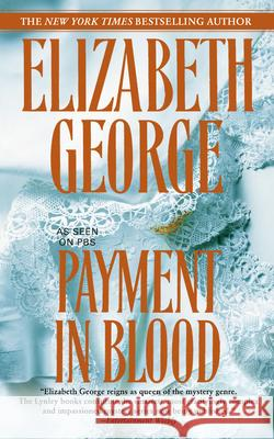 Payment in Blood Elizabeth A. George 9780553384802 Bantam Books