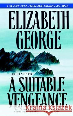 A Suitable Vengeance Elizabeth A. George 9780553384826 Bantam Books