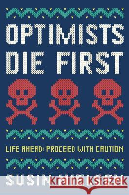 Optimists Die First Susin Nielsen 9780553496932