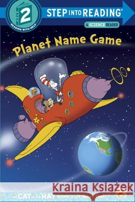 Planet Name Game (Dr. Seuss/Cat in the Hat) Tish Rabe Tom Brannon 9780553497328