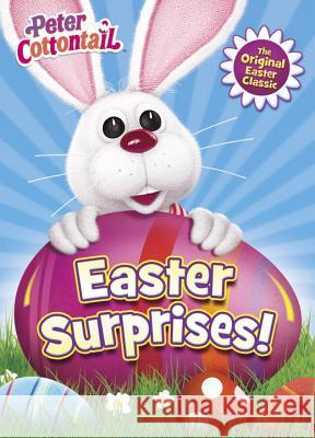 Easter Surprises! (Peter Cottontail) Mary Man-Kong Golden Books 9780553508208