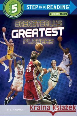 Basketball's Greatest Players Sydelle Kramer S. A. Kramer 9780553533941