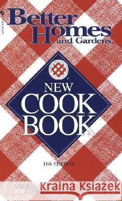 Better Homes and Gardens New Cook Book Better Homes and Gardens 9780553577952