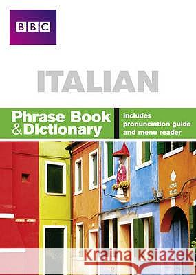 BBC Italian Phrase Book & Dictionary   9780563519201