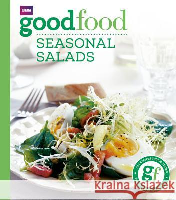Good Food: Seasonal Salads   9780563522218