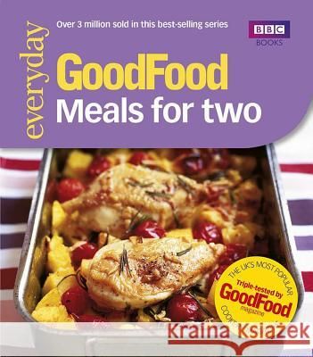 Good Food: Meals For Two : Triple-tested Recipes   9780563522997