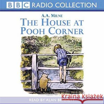 The House at Pooh Corner A A Milne 9780563536789 0