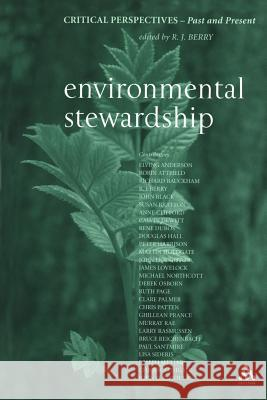 Environmental Stewardship : Critical Perspectives - Past and Present R. J. Berry 9780567030184
