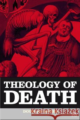 The Theology of Death Douglas Davies 9780567030481