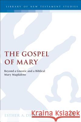 The Gospel of Mary Esther A. Boer Esther A. d 9780567082640