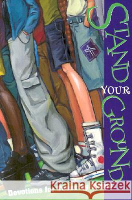 Stand Your Ground Teen Authors 9780570052913