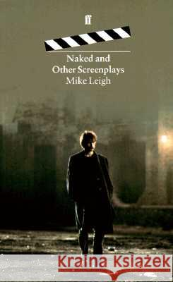 Naked Mike Leigh 9780571173860