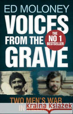 Voices from the Grave Two Men's War in Ireland Moloney, Ed 9780571251698