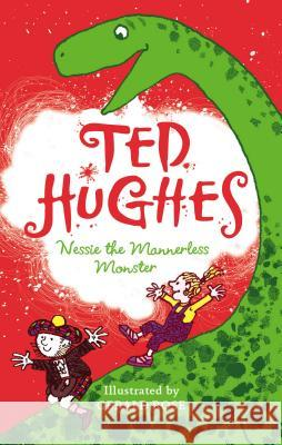 Nessie the Mannerless Monster Ted Hughes 9780571274499