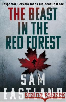 Beast in the Red Forest Sam Eastland 9780571281480
