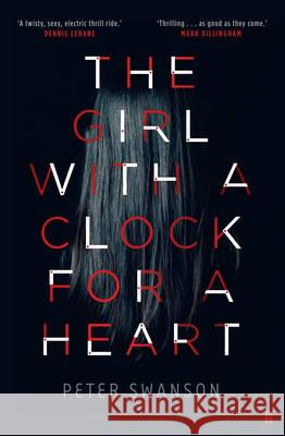 Girl With A Clock For A Heart Peter Swanson 9780571301881