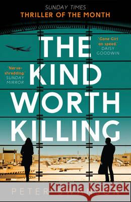 Kind Worth Killing Peter Swanson 9780571302222
