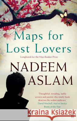 Maps for Lost Lovers Nadeem Aslam 9780571313297