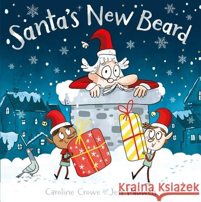 Santa's New Beard Caroline Crowe 9780571336548