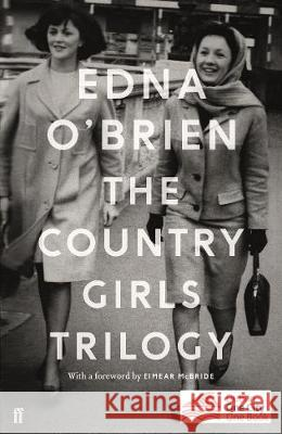 The Country Girls Trilogy Edna O'Brien 9780571352906