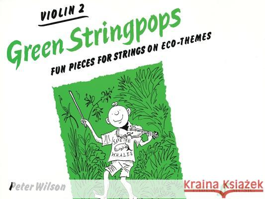 Green Stringpops: Fun Pieces for Strings on Eco-Themes (Violin 2), Instrumental Part  9780571513123
