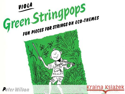 Green Stringpops: Fun Pieces for Strings on Eco-Themes (Viola), Instrumental Part  9780571513130