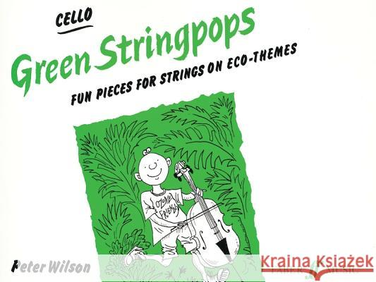 Green Stringpops: Fun Pieces for Strings on Eco-Themes (Cello), Instrumental Part  9780571513147