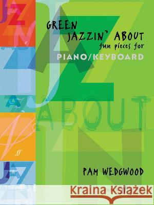 Green Jazzin' about -- Fun Pieces for Piano / Keyboard  9780571516452