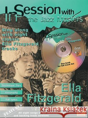 In Session with Ella Fitzgerald: Book & CD [With CD] Ella Fitzgerald 9780571528325