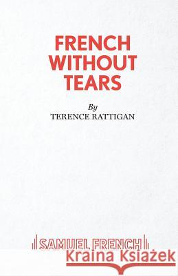 French Without Tears Terence Rattigan 9780573011443