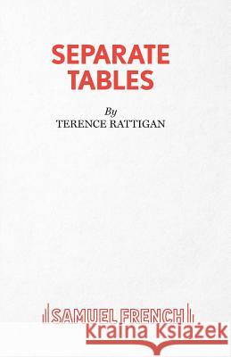 Separate Tables - Two Plays Terence Rattigan 9780573014048