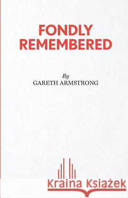 Fondly Remembered Gareth Armstrong 9780573113284