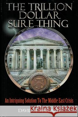 The Trillion Dollar Sure Thing David Austin 9780578139371