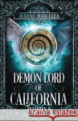The Demon Lord of California Jeanne Marcella 9780578461496