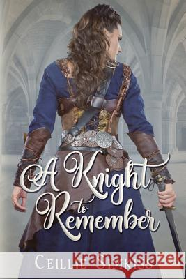 A Knight to Remember: An Elisade Novel Ceillie Simkiss   9780578467085