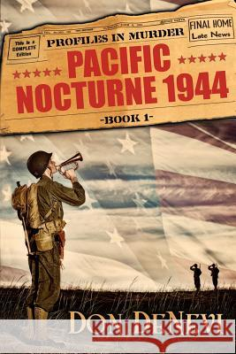 Pacific Nocturne, 1944 Don DeNevi 9780578490151