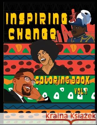 Inspiring Change: Coloring Book vol. 1 Terrence Saunders 9780578777887