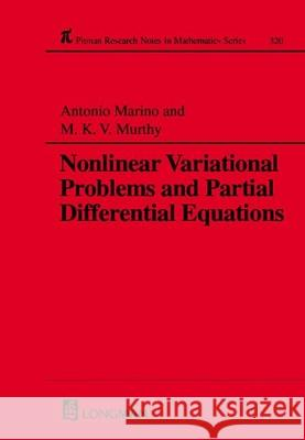Nonlinear Variational Problems and Partial Differential Equations A Marino M K V Murthy  9780582234369 Taylor & Francis