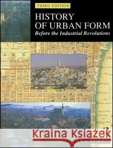 History of Urban Form Before the Industrial Revolution A E J Morris 9780582301542 0