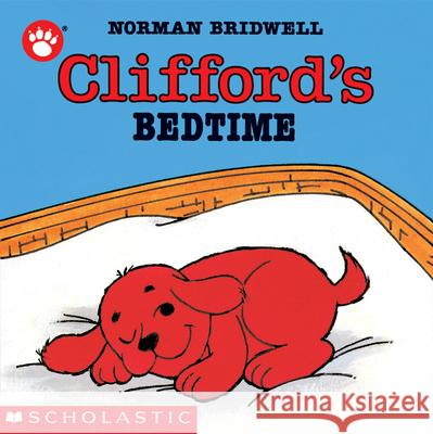 Clifford's Bedtime Norman Bridwell 9780590447362