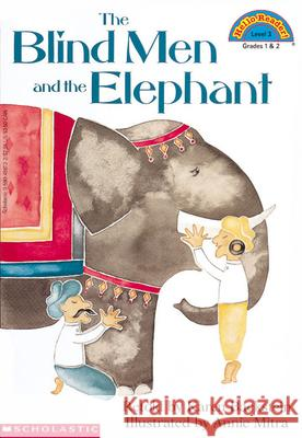 Blind Men and the Elephant, the (Level 3) Karen Backstein Annie Mitra 9780590458139 Cartwheel Books