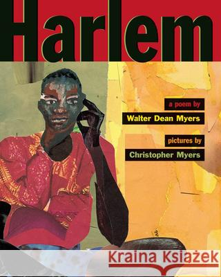 Harlem Walter Dean Myers Christopher A. Myers Terry Deary 9780590543408 Scholastic Press