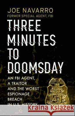 Three Minutes to Doomsday  Navarro, Joe 9780593079003