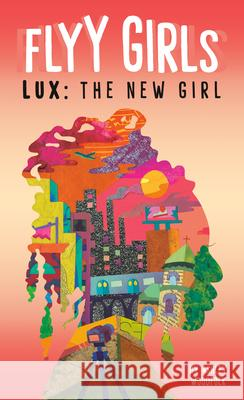 Lux: The New Girl #1 Ashley Woodfolk 9780593096017