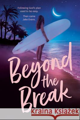 Beyond the Break Heather Buchta 9780593096994