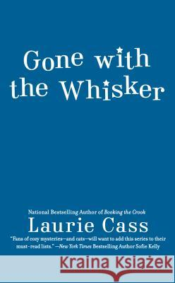 Gone with the Whisker Laurie Cass 9780593100134