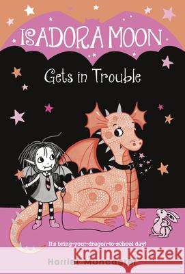 Isadora Moon Gets in Trouble Harriet Muncaster 9780593126226