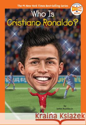 Who Is Cristiano Ronaldo? James Buckley Who Hq                                   Gregory Copeland 9780593226346