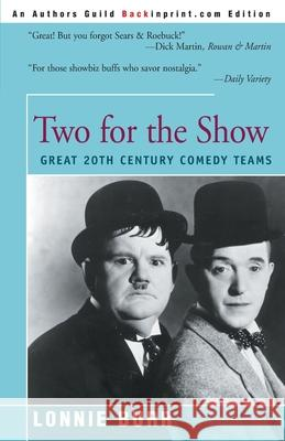 Two for the Show: Great 20th Century Comedy Teams Lonnie Burr Lonnie Burr Jerry Stiller 9780595003006